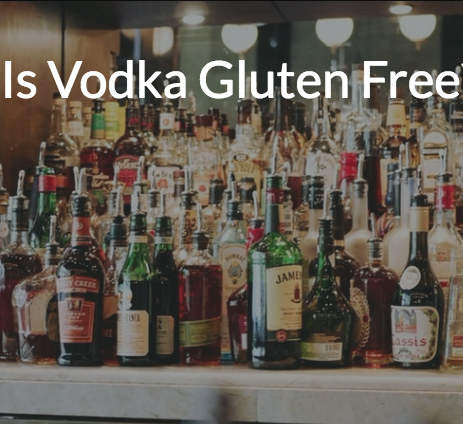 Is Vodka Gluten Free? The Answer May Surprise You